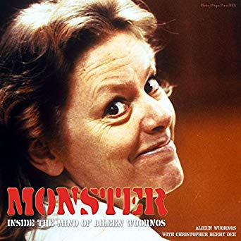 Aileen                 Wuornos, first female serial killer